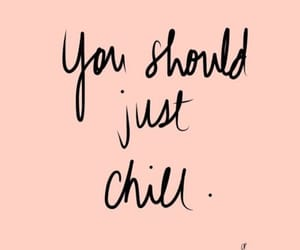aesthetic, chill, and quote image