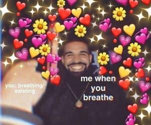 meme, Drake, and love image