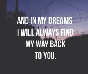 dreams, quotes, and love image