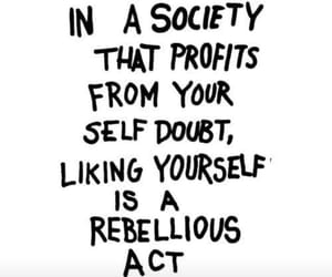 quotes, rebelwithoutacause, and likingyourself image