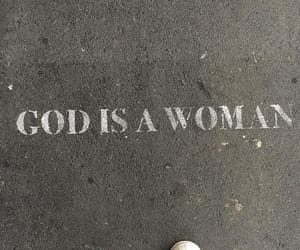 quotes, ariana, and god is a woman image