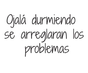 dormir, problemas, and frases image
