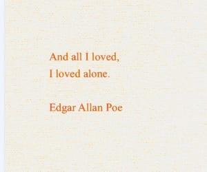love, alone, and edgar allan poe image