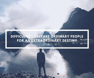 destiny, difficulties, and extraordinary image