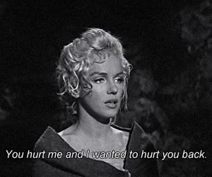quotes, Marilyn Monroe, and hurt image