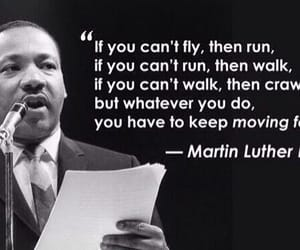 quotes, martin luther king, and run image