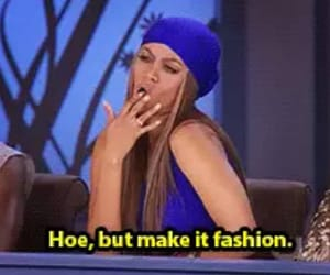 bitch, tyra banks, and clothes image