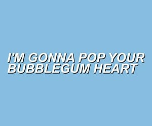 bitch, bubblegum, and lyric image