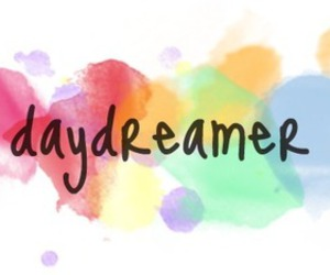 Dream, daydreamer, and quote image