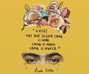flores, frida kahlo, and frases image