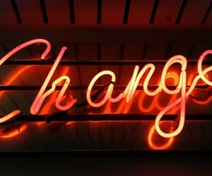 change, neon, and quotes image