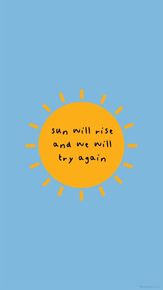 sun will rise and we will try again ; lockscreen
