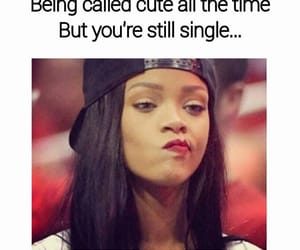 single, rihanna, and cute image