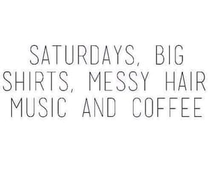 saturday, quotes, and music image