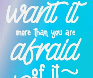 afraid, quotes, and saying image