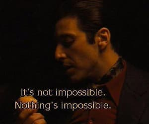 corleone, impossible, and quotes image