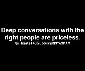 conversation, priceless, and quotes image