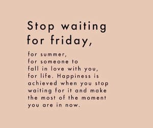 quotes, happiness, and friday image