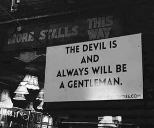 Devil, quotes, and black and white image