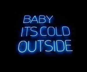 black, blue, and cold outside image