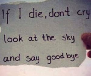die, sky, and cry image