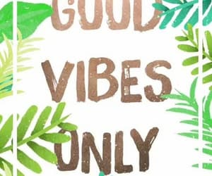 good vibes and 😃 image