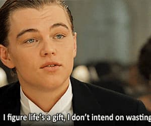titanic, quotes, and life image