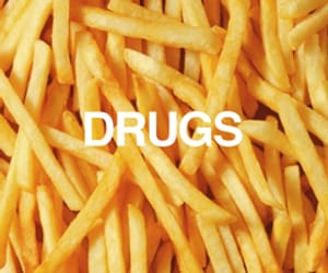 drugs, food, and French Fries image
