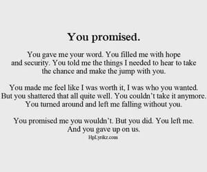quotes, broken, and promise image