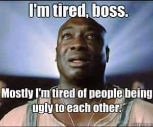 prayers, i'm tired, and quote from green mile image