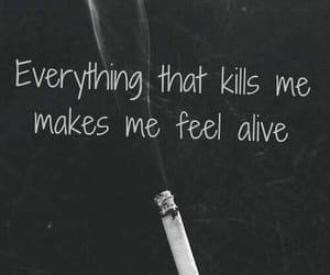 smoke, alive, and kill image