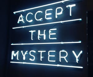mystery, neon, and quotes image