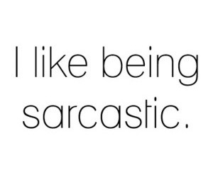 quote, sarcastic, and like image