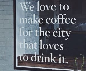 coffee, quotes, and city image