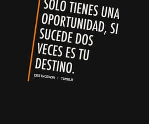 destino, frases, and oportunidad image
