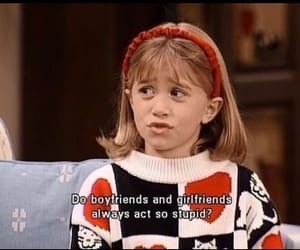 boyfriend and girlfriend, full house, and full house quotes image