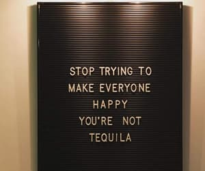 quotes, tequila, and happy image