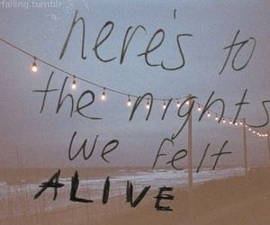 alive, night, and quotes image