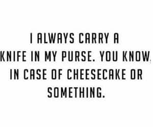cheesecake, knife, and funny image