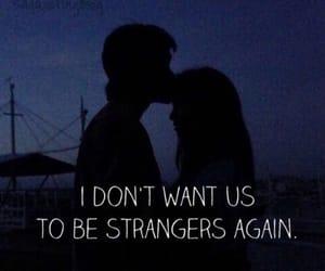 break up, hurt, and strangers image