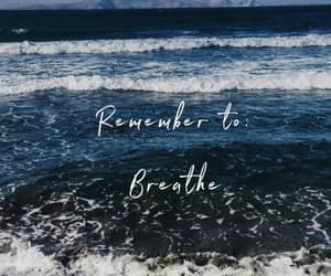 anxiety, blue sea, and breathe image