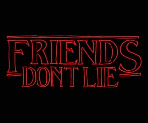 gif, stranger things, and friends don't lie image