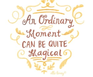 quotes, magical, and moment image