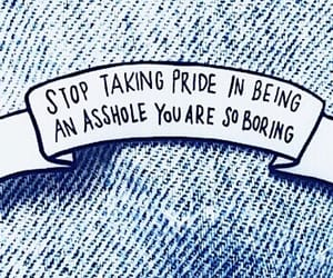 asshole, denim, and pride image