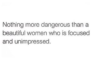 woman, dangerous, and quotes image
