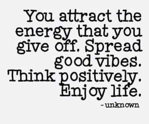 energy, life, and good vibes image
