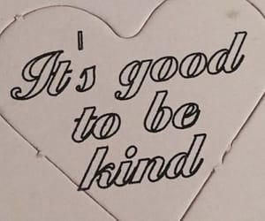 be nice, kindness, and pain image