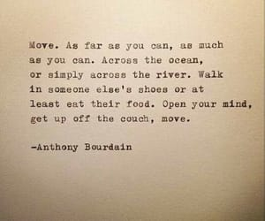 anthony bourdain, inspiration, and motivation image