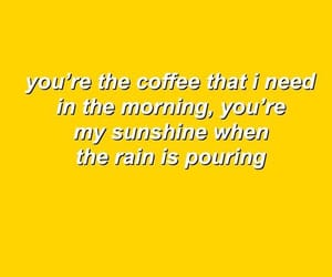 quotes, yellow, and coffee image