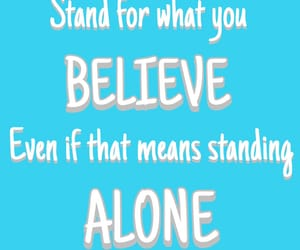 alone, inspirational, and believe image